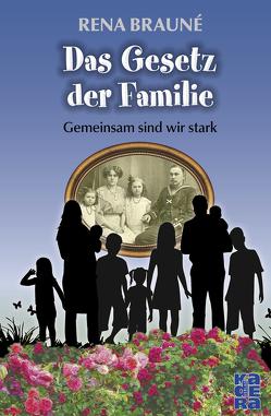 Das Gesetz der Familie von Brauné,  Rena