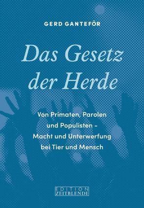 Das Gesetz der Herde von Ganteför,  Gerd, Wagner,  Gerd, Winter,  Sarah