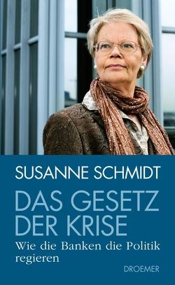 Das Gesetz der Krise von Schmidt,  Susanne