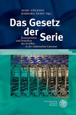 Das Gesetz der Serie von Föcking,  Marc, Kuhn,  Barbara