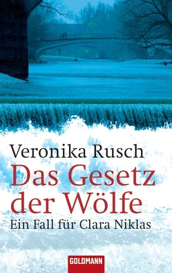 Das Gesetz der Wölfe von Rusch,  Veronika