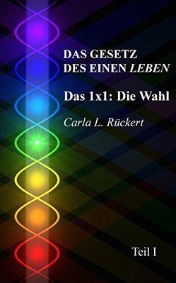 Das Gesetz des Einen leben von Blumenthal,  Jochen, Rueckert,  Carla