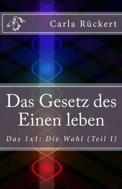 Das Gesetz des Einen leben von Carla,  Rückert, Jochen,  Blumenthal