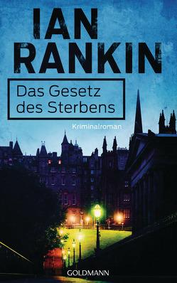 Das Gesetz des Sterbens von Lösch,  Conny, Rankin,  Ian