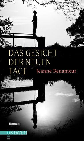 Das Gesicht der neuen Tage von Benameur,  Jeanne, Wittmann,  Uli