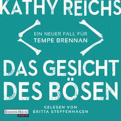 Das Gesicht des Bösen von Berr,  Klaus, Reichs,  Kathy, Steffenhagen,  Britta