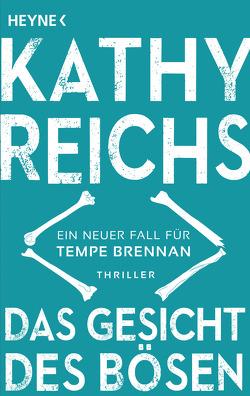 Das Gesicht des Bösen von Berr,  Klaus, Reichs,  Kathy