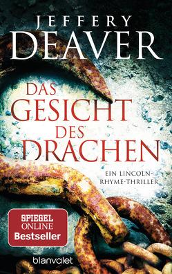 Das Gesicht des Drachen von Deaver,  Jeffery, Haufschild,  Thomas