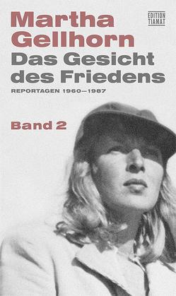 Das Gesicht des Friedens von Gellhorn,  Martha