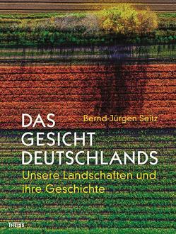 Das Gesicht Deutschlands von Seitz,  Bernd-Jürgen