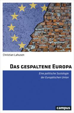 Das gespaltene Europa von Lahusen,  Christian