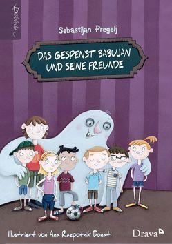 Das Gespenst Babujan und seine Freunde von Pregelj,  Sebastijan