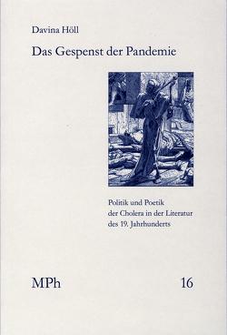 Das Gespenst der Pandemie von Bormuth,  Matthias, Höll,  Davina, Maio,  Giovanni, Tsouyopoulos,  Nelly, Wiesing,  Urban