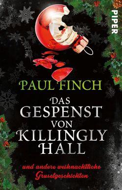 Das Gespenst von Killingly Hall von Arnold,  Bärbel, Arnold,  Velten, Finch,  Paul