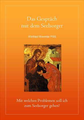 Das Gespräch mit dem Seelsorger von Wermter,  Winfried