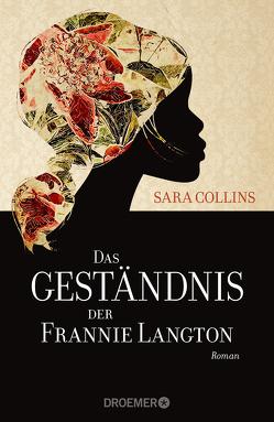 Das Geständnis der Frannie Langton von Collins,  Sara, Timmermann,  Klaus, Wasel,  Ulrike