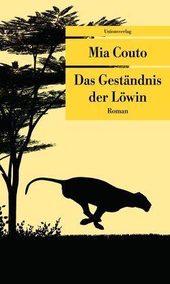 Das Geständnis der Löwin von Couto,  Mia, von Schweder-Schreiner,  Karin