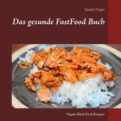 Das gesunde FastFood Buch von Hager,  Sandra