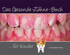 Das Gesunde-Zähne-Buch von Terry,  Douglas A.