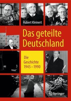 Das geteilte Deutschland von Kleinert,  Hubert