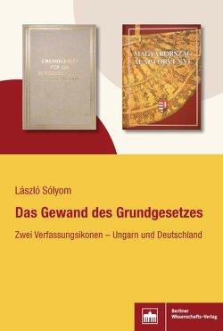 Das Gewand des Grundgesetzes von Sólyom,  László