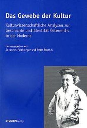 Das Gewebe der Kultur von Feichtinger,  Johannes, Stachel,  Peter