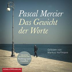 Das Gewicht der Worte von Hoffmann,  Markus, Mercier,  Pascal