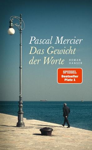 Das Gewicht der Worte von Mercier,  Pascal
