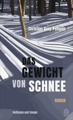 Das Gewicht von Schnee von Finck,  Sonja, Guay-Poliquin,  Christian, Jandl,  Andreas