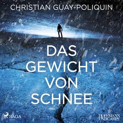 Das Gewicht von Schnee von Finck,  Sonja, Guay-Poliquin,  Christian, Jandl,  Andreas, Wittenberg,  Erich