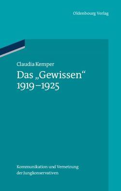 """Das """"Gewissen"""" 1919-1925 von Kemper,  Claudia"""