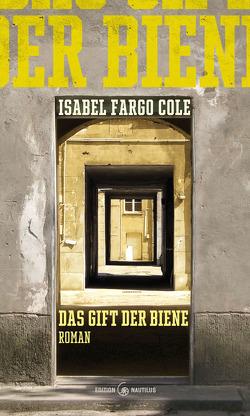 Das Gift der Biene von Cole,  Isabel Fargo
