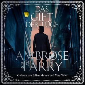Das Gift der Lüge (Die Morde von Edinburgh 2) von Mehne,  Julian, Meyer,  Hannes, Parry,  Ambrose, Teltz,  Vera