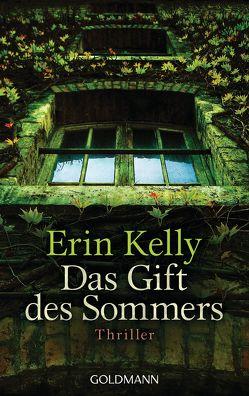 Das Gift des Sommers von Kelly,  Erin, Schmidt,  Rainer