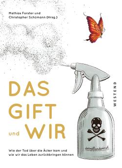 Das Gift und wir von Folrster,  Mathias