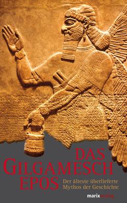Das Gilgamesch-Epos von Ranke,  Hermann