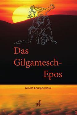 Das Gilgamsch-Epos von Leurpendeur,  Nicole