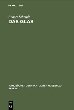 Das Glas von Schmidt,  Robert