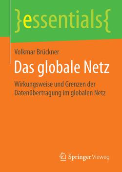 Das globale Netz von Brückner,  Volkmar