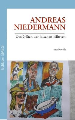 Das Glück der falschen Fährten von Niedermann,  Andreas