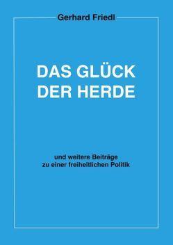 Das Glück der Herde von Friedl,  Gerhard