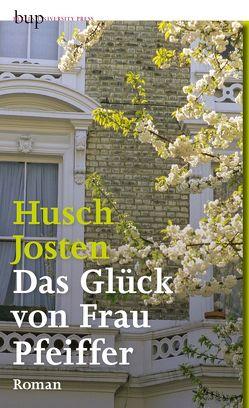 Das Glück von Frau Pfeiffer von Josten,  Husch