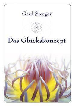 Das Glückskonzept von Steeger,  Gerd