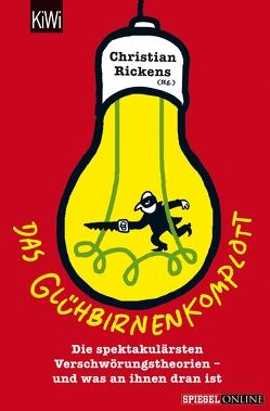 Das Glühbirnenkomplott von Rickens,  Christian