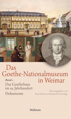 Das Goethe-Nationalmuseum in Weimar von Kahl,  Paul, Kalvelage,  Hendrik