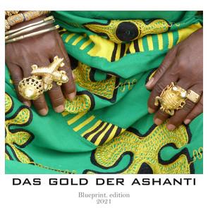 """""""das gold der ashanti"""" von Siebenbrodt,  Michael"""