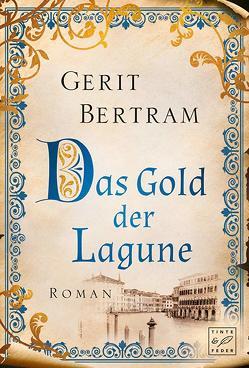 Das Gold der Lagune von Bertram,  Gerit