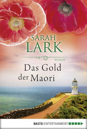 Das Gold der Maori von Lark,  Sarah
