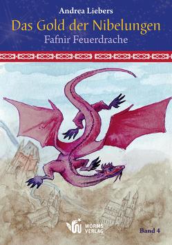 Das Gold der Nibelungen, Band 4 von Liebers,  Andrea, Schmidt,  Manfred