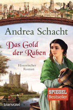 Das Gold der Raben von Schacht,  Andrea